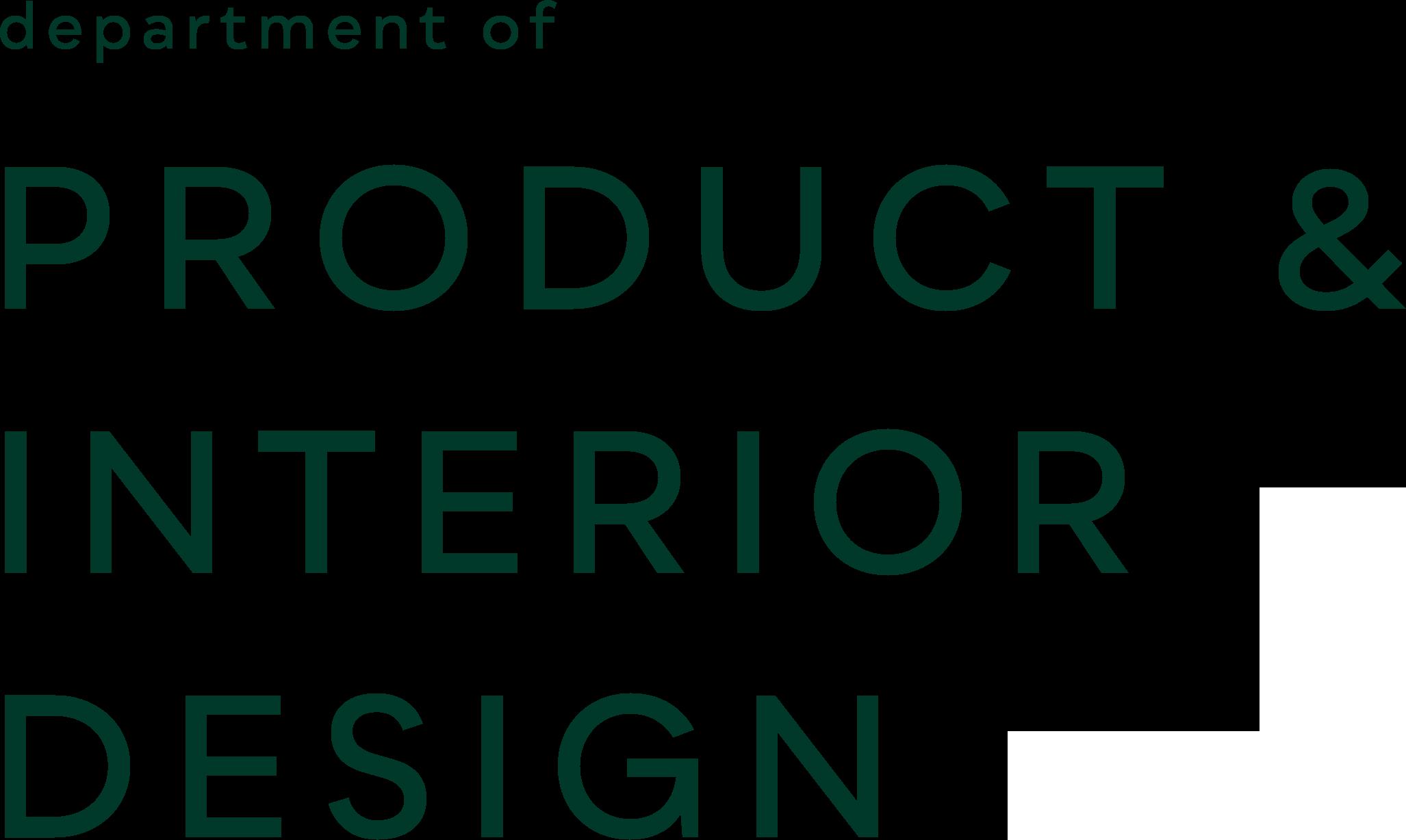 department of PRODUCT & INTERIOR DESIGN